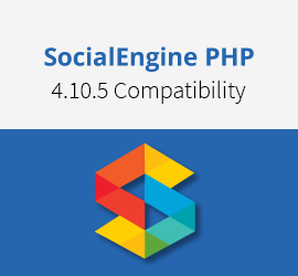 SocialEngineAddOns Plugins & Themes are Compatible with SocialEngine PHP 4.10.5 - Upgrade Now !