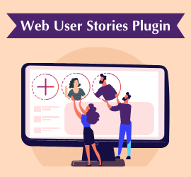 New Release: Web User Stories Plugin - Enables you to create beautiful and Engaging Content