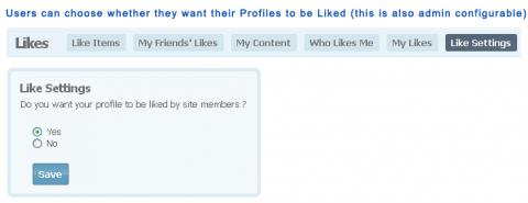 Users can choose whether they want their Profiles to be Liked (this is also admin configurable)