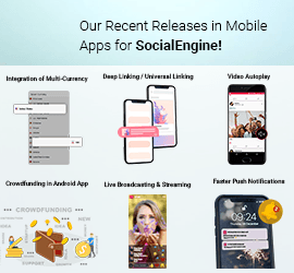 Our Recent Releases in Mobile Apps for SocialEngine